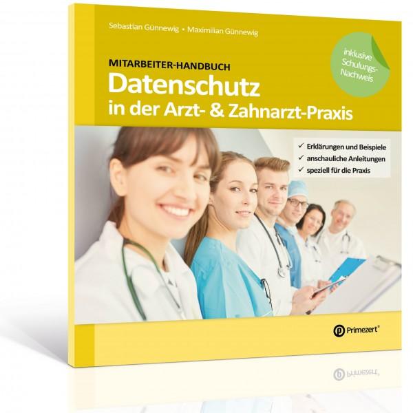 Mitarbeiter-Handbuch: Datenschutz in der Arzt- & Zahnarzt-Praxis